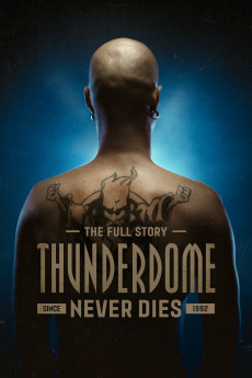 Thunderdome Never Dies (2019) download