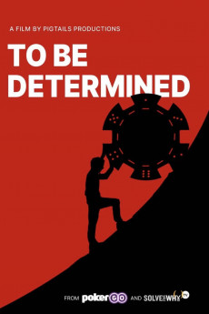 To Be Determined (2021) download
