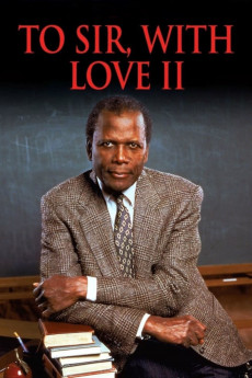 To Sir, with Love II (1996) download