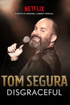 Tom Segura: Disgraceful (2018) download
