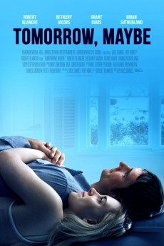 Tomorrow, Maybe (2017) download
