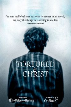 Tortured for Christ (2018) download
