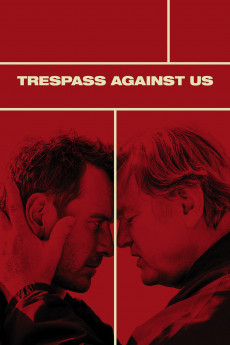 Trespass Against Us (2016) download