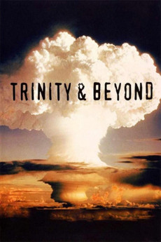 Trinity and Beyond: The Atomic Bomb Movie (1995) download