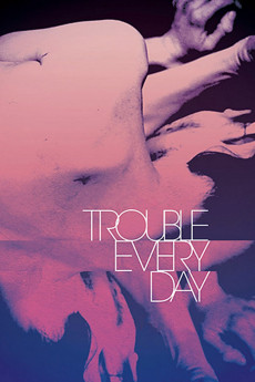 Trouble Every Day (2001) download