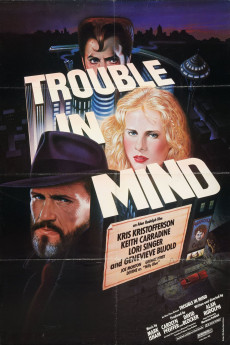 Trouble in Mind (1985) download