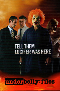 Underbelly Files: Tell Them Lucifer Was Here (2011) download