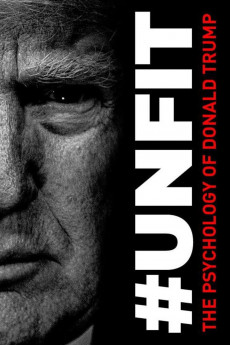 Unfit: The Psychology of Donald Trump (2020) download