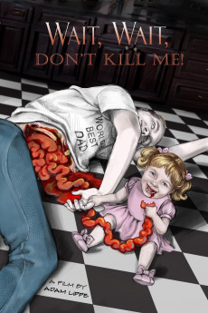 Wait, Wait, Don't Kill Me (2020) download