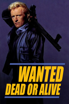 Wanted: Dead or Alive (1986) download
