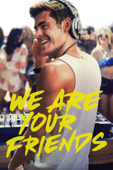 We Are Your Friends (2015) download