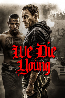 We Die Young (2019) download