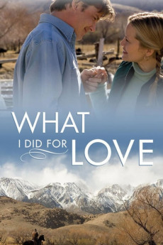 What I Did for Love (2006) download