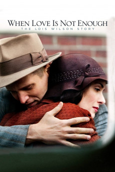 When Love Is Not Enough: The Lois Wilson Story (2010) download