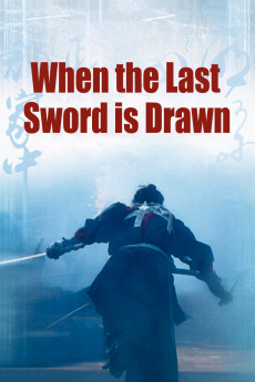 When the Last Sword Is Drawn (2002) download