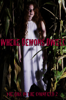 Where Demons Dwell: The Girl in the Cornfield 2 (2017) download