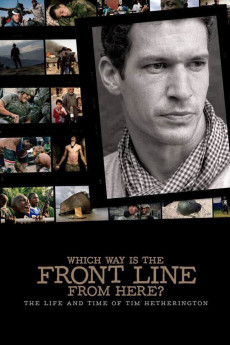 Which Way Is the Front Line from Here? The Life and Time of Tim Hetherington (2013) download