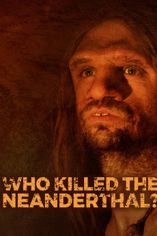 Who Killed the Neanderthal? (2017) download