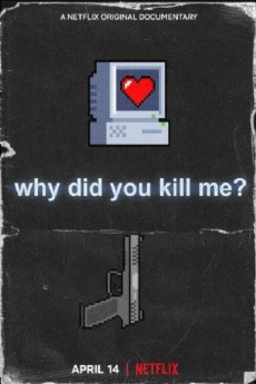 Why Did You Kill Me? (2021) download