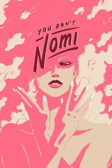 You Don't Nomi (2019) download